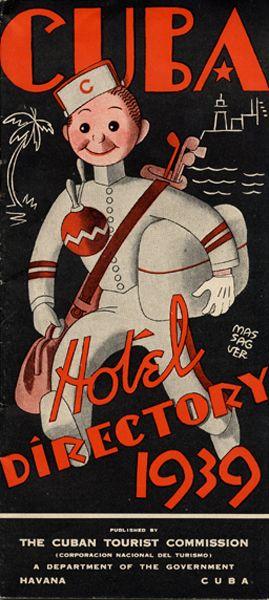 Cuba travel poster hotel directory, 1939 Artist: Massaguer, Conrado Walter, cover illustrator.                                                                                                                                                                                 Más