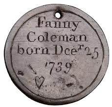foundling token. I love the Foundling Museum Collection. It was recently at Colonial Williamsburg.