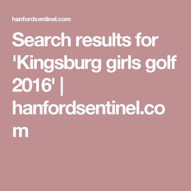 Search results for 'Kingsburg girls golf 2016' | hanfordsentinel.com