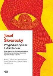 Przypadki inżyniera ludzkich dusz Josef Škvorecký - ebook epub, mobi
