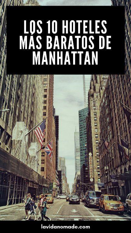 Los 10 hoteles más baratos de Manhattan   La Vida Nómade #viajes #hotelesennuevayork #newyork #lavidanomade