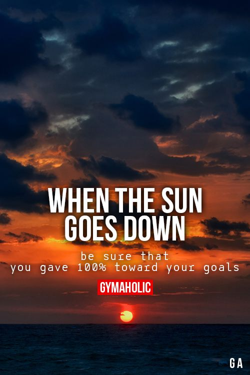 When The Sun Goes Down | Motivation | Pinterest | Sun, The ...