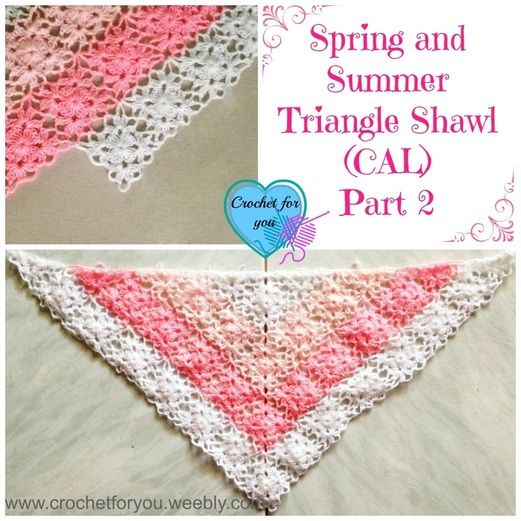 Part 2 - Spring and Summer Triangle Shawl (CAL) 2015