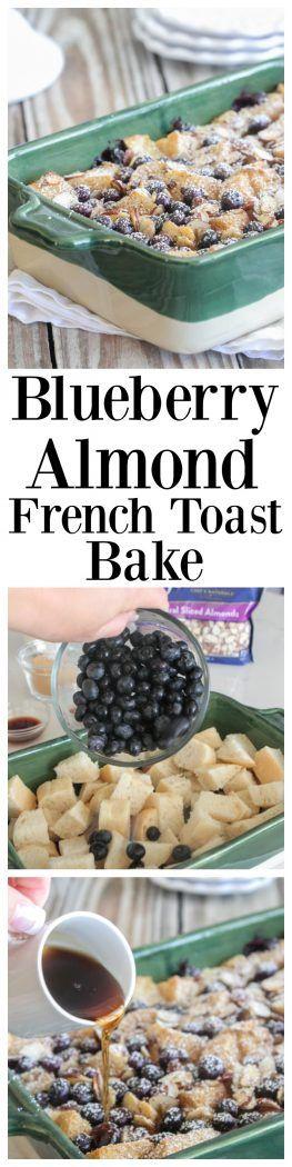 Blueberry Almond French Toast Bake | Picky Palate