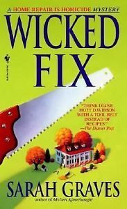 Home Repair Is Homicide Ser Wicked Fix 3 by Sarah Graves 2000 Paperback 0553578596 | eBay