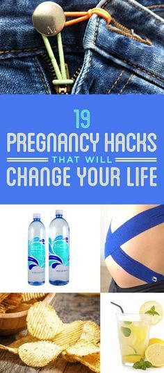 19 Hacks Every Pregnant Woman Needs To Know