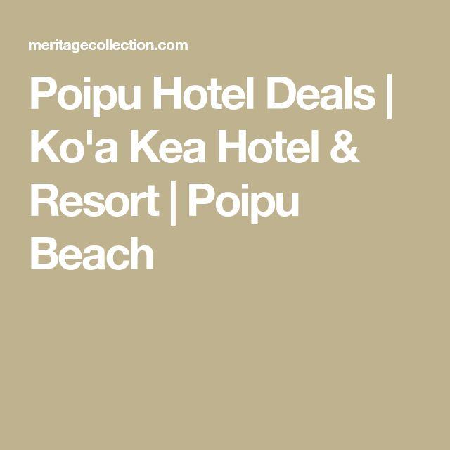 Poipu Hotel Deals   Ko'a Kea Hotel & Resort   Poipu Beach