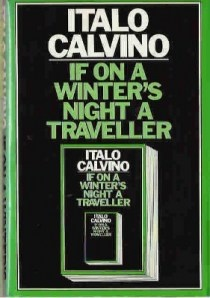 """""""You are about to begin reading Italo Calvino's new novel, If on a winter's night a traveler. Relax. Concentrate."""""""