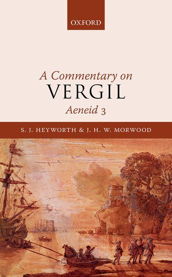A commentary on Vergil, Aeneid 3 / S. J. Heyworth & J. H. W. Morwood https://cataleg.ub.edu/record=b2226666~S1*cat This new edition contains an introduction, the Latin text, and a detailed commentary, as well as an extensive Appendix illustrating the rich variety of texts that Vergil used as his models through an ample collection of relevant passages.