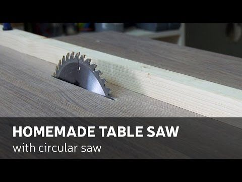 How To Make Homemade Table Saw With Circular Saw - YouTube