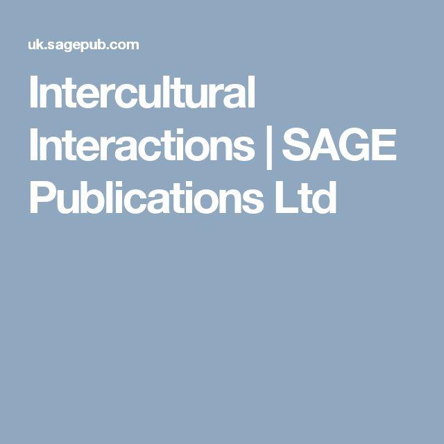 Intercultural Interactions | SAGE Publications Ltd  E INSPECTION COPY ONLY