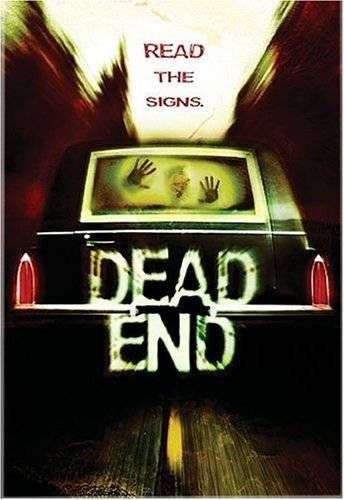 Dead End - A tense horror movie with an old school feel.