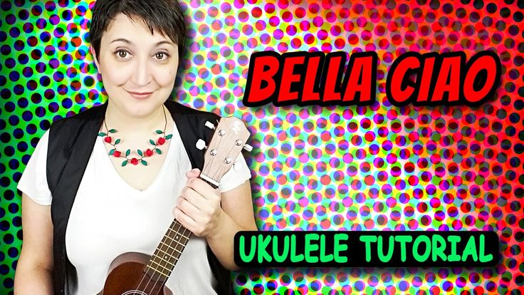 Bella Ciao Ukulele Tutorial