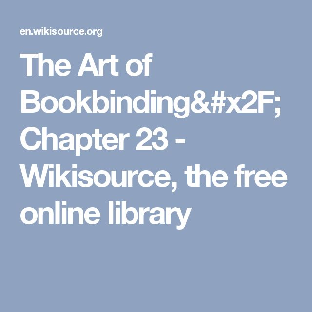 The Art of Bookbinding/Chapter 23 - Wikisource, the free online library