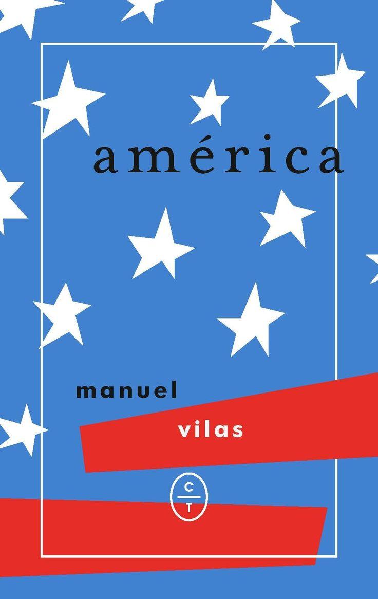 América / Manuel Vilas.    Círculo de Tiza, 2017