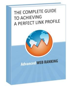 Free Ebook: The Complete Guide to Achieving a Perfect Link Profile #seo #link building #search engine optimization