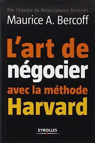 L'art de négocier avec la méthode Harvard | 222.45 BER on line