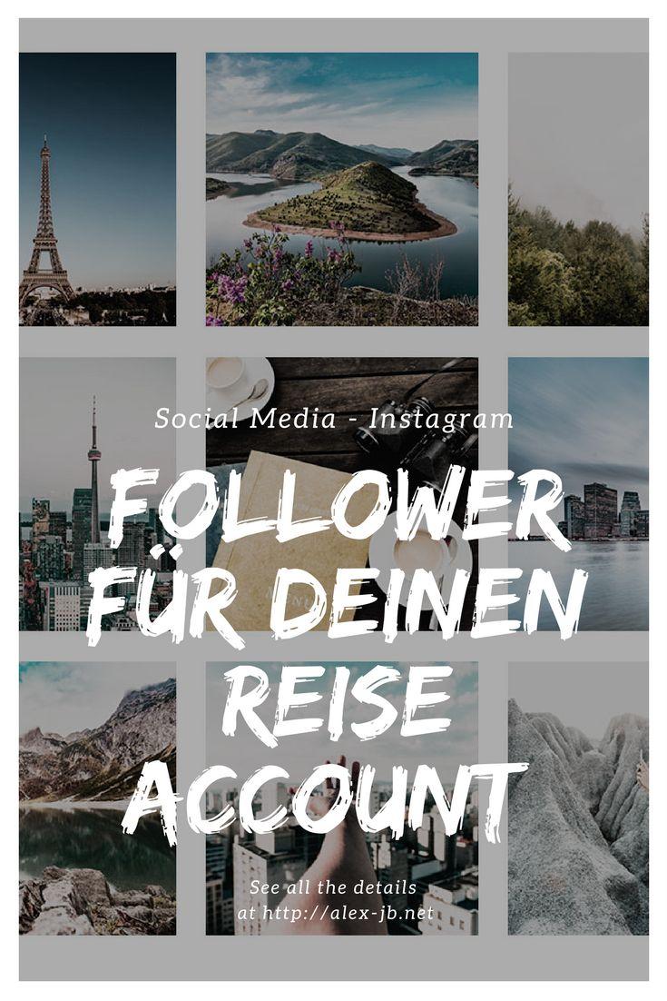 Mehr Follower für deinen Instagram Reise Account! Tricks die dir dabei helfen werden deine Reichweite zu steigern. + Hashtagliste