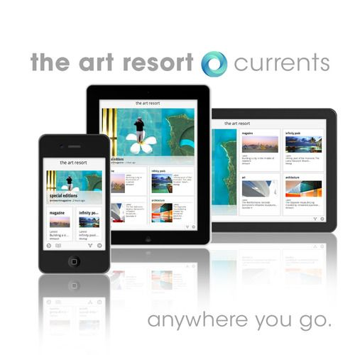 follow us on currents  the art resort is now available on google currents for iPad, iPhone and Android devices.  An elegant way to read your humble magazine on anything slim and shiny.You can now star stories to save them to look at later, stories have read / unread indicators, everything is neatly organized and your tablet/phone looks snazzy at the pool :)  Go here to subscribe (You need to have currents installed). Works on iPad, iPhone and Android. Of course everything is free.