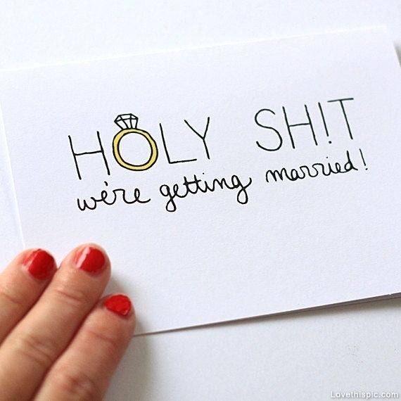 Holy shit, we're getting married funny quotes cute wedding writing ring