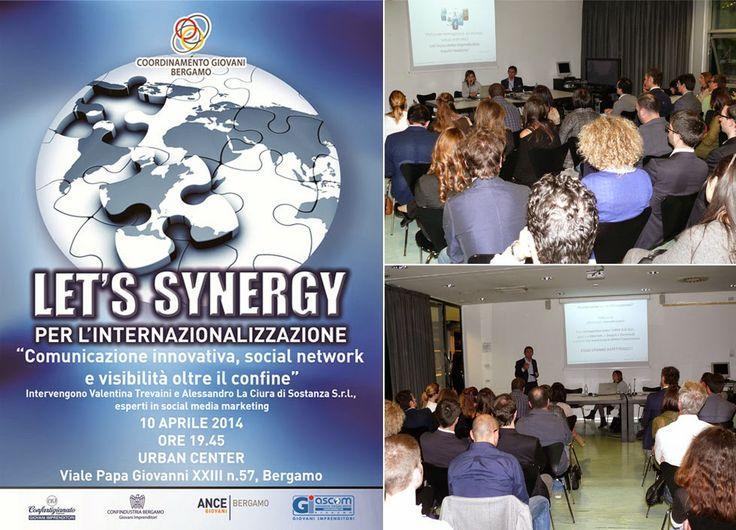 """Intervento a """"Let's Synergy per l'internazionalizzazione"""", percorso formativo per i giovani imprenditori di Bergamo 10/04/2014. Abbiamo parlato di #SEO e #social network per le imprese che vogliono farsi conoscere all'estero."""