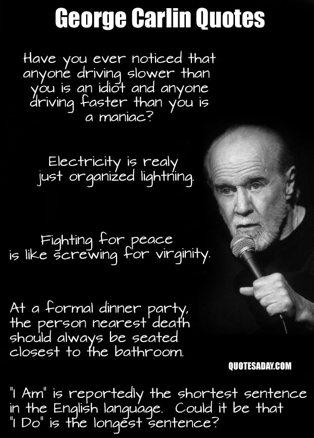 <3 George Carlin. One of best presents Cory has given me. We saw him twice at Bass Hall a few months before he died. Magical.