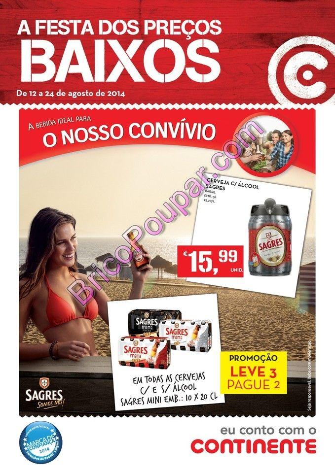 Novo Folheto Promoções Continente - de 12 a 24 de agosto - A festa dos preços baixos