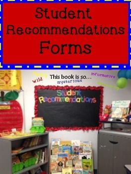 Freebie: Student Book Recommendation Forms for Bulletin BoardStudents write title, author, draw book cover and write a sentence of why the recommend the book.
