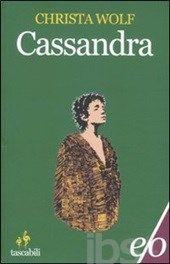 Cassandra - Wolf Christa - Libro - E/O - Tascabili e/o - IBS