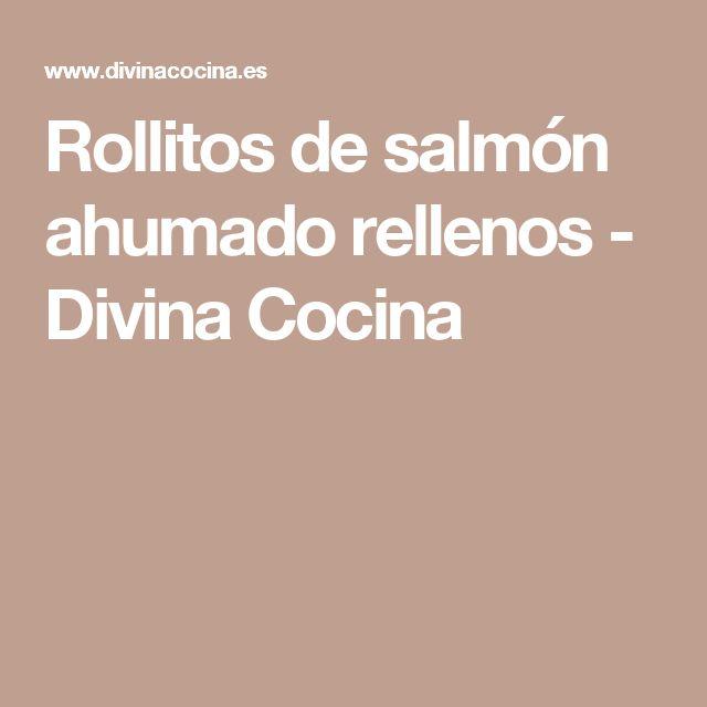 Rollitos de salmón ahumado rellenos - Divina Cocina