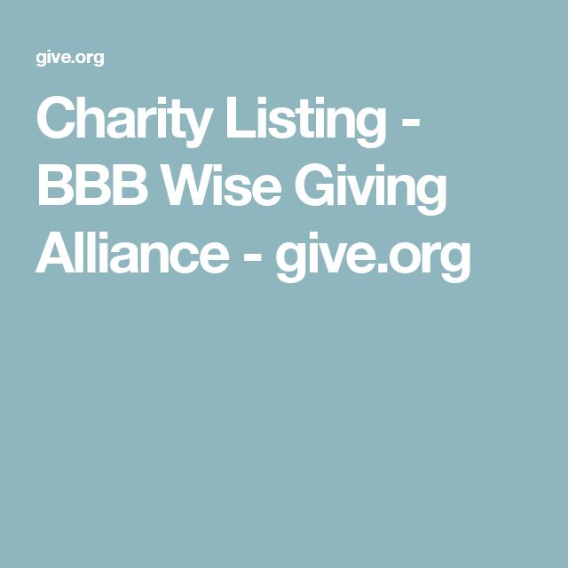 Charity Listing - BBB Wise Giving Alliance - give.org