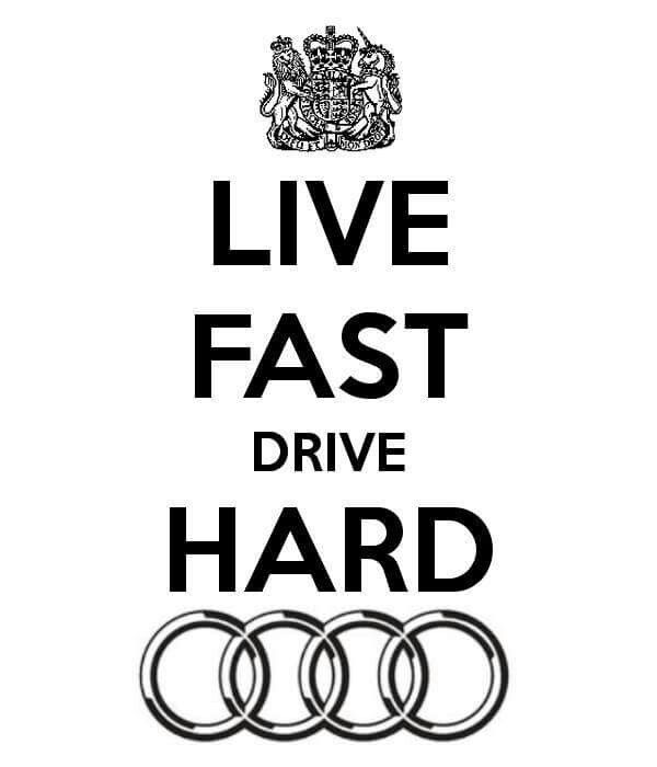 Drive audi, enjoy driving, enjoy life!
