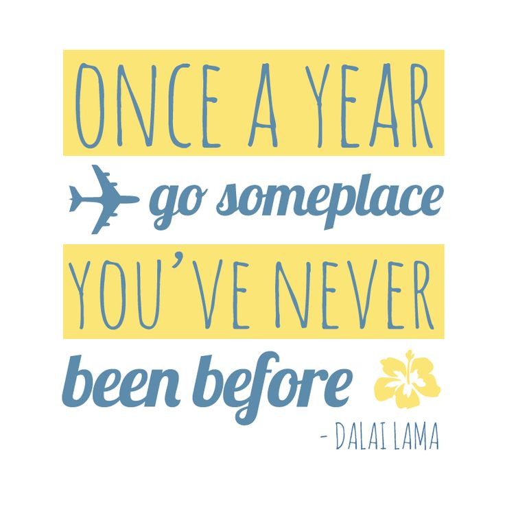 """Once a year go someplace you've never been before"" #DalaiLama #Inspirational #Quotes @Candidman"