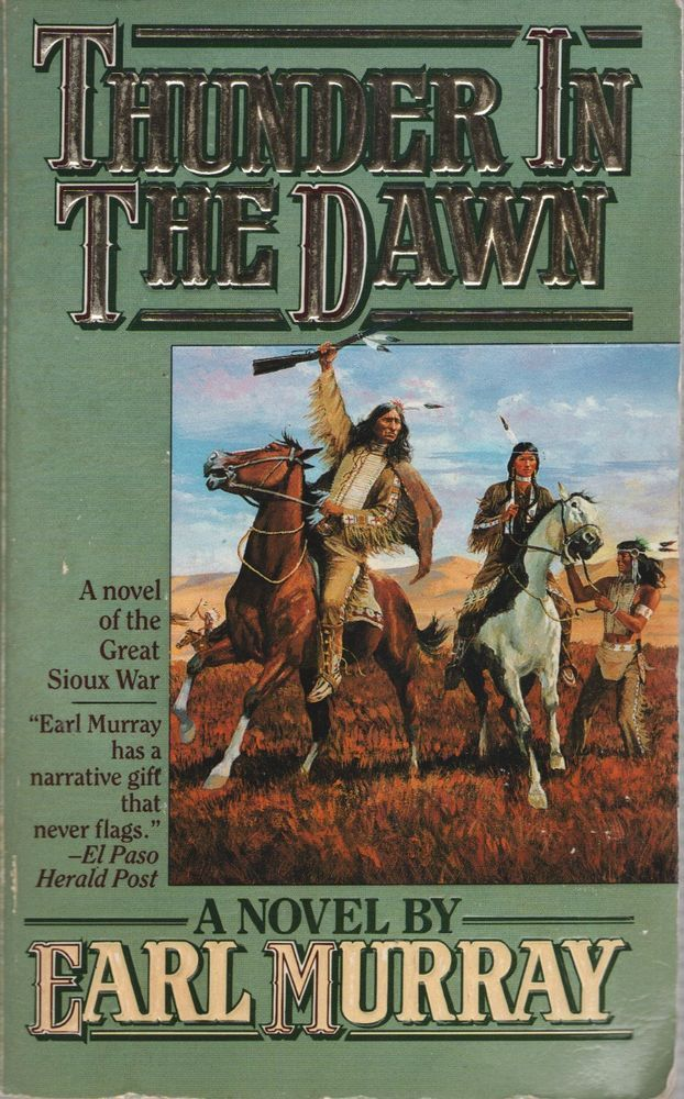 The Buffalo Song Ser - Thunder in the Dawn by Earl Murray (1994, Paperback)
