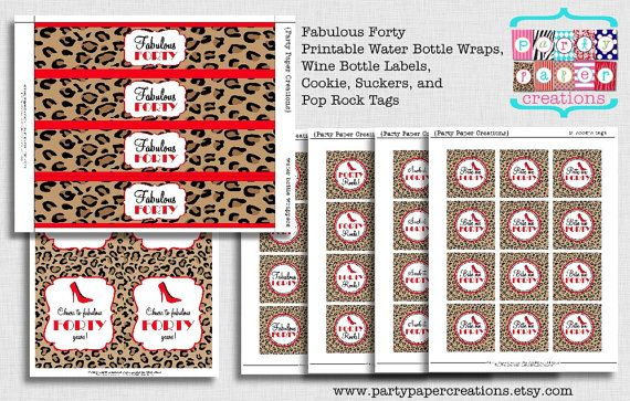 Fabulous Forty Birthday Party Favor Tags and Bottle Wrappers - Printable Digital File Instant Download