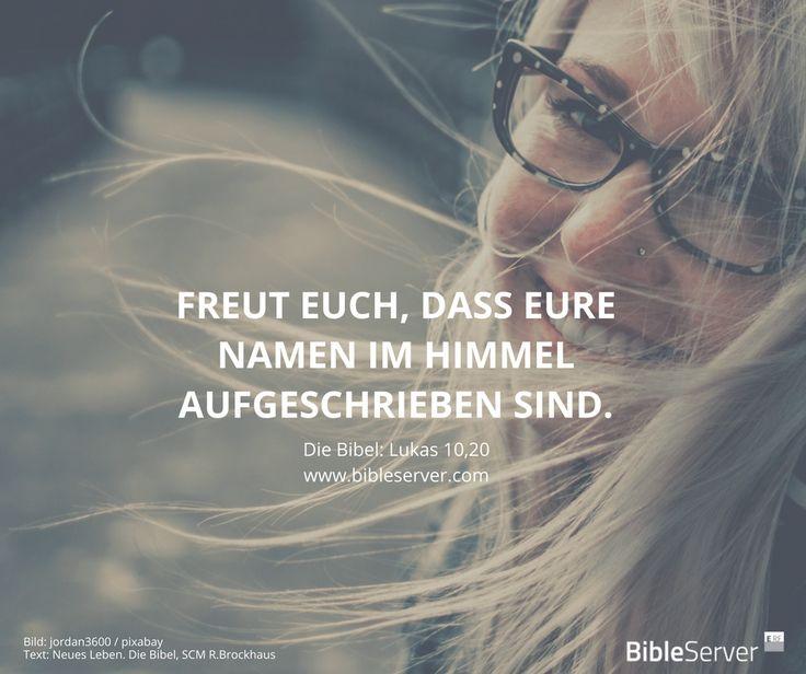 Ein Riesen-Grund zum Freuen.   Bibelvers nachlesen auf #BibleServer   Lukas 10,20