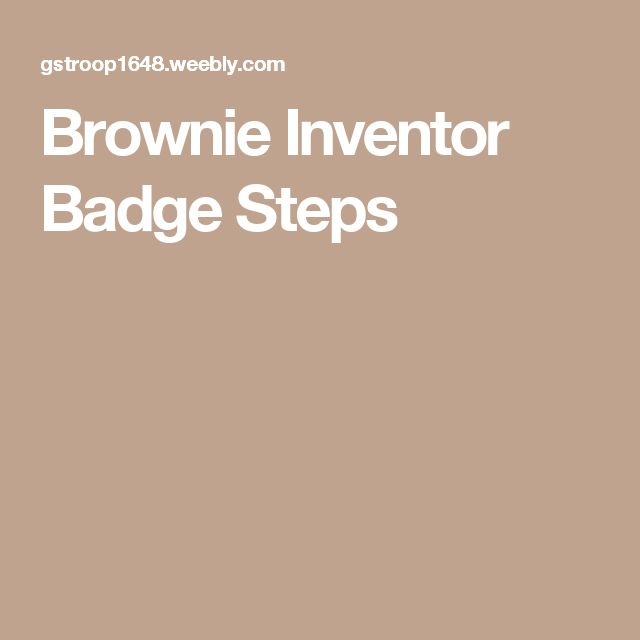 Brownie Inventor Badge Steps