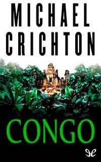 Autor:Michael Crichton. Año:2003. Categoría:Aventura. Formato:PDF+ EPUB. Sinopsis:En el corazón del África salvaje se desarrolla una apasionante ave