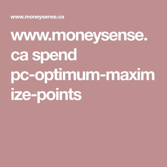 www.moneysense.ca spend pc-optimum-maximize-points