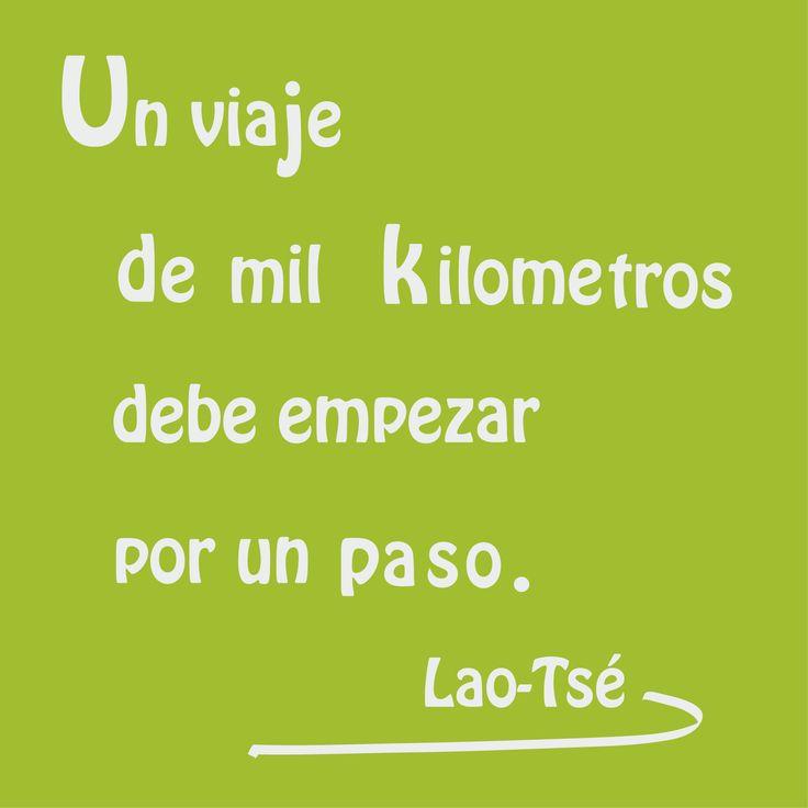 Un viaje de mil kilómetros debe empezar por un paso. Lao Tsé.  #pensamientos #frases #espiritualidad   #LaoTse