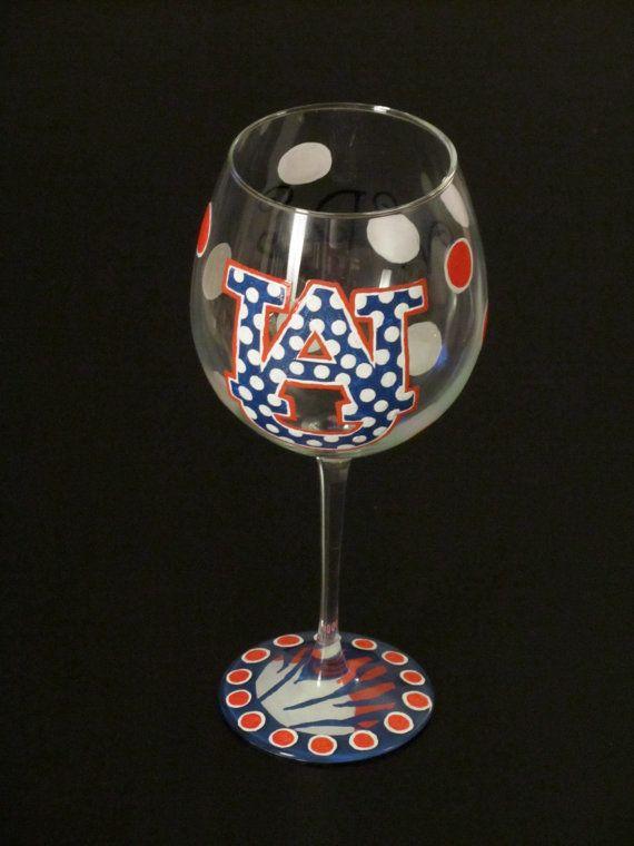 hand-painted wine glass  I believe in Auburn, and love it.  Pinterest  Wine, Glass and Auburn