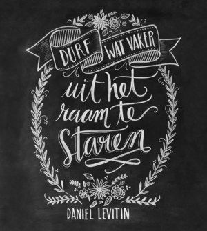 16 of our favorite quotes handlettered by Valerie McKeehan and Viktor of Chalkboard. You'll find them in Flow 6 (Dutch edition)