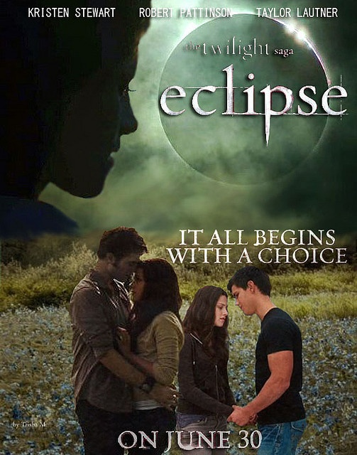 eclipse is my favorite movie EVER
