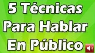 UVIOO.com - 5 Técnicas Hablar en Público, Muy Bueno!!