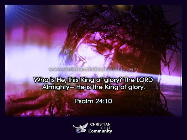 Psalm 24:10 - Christian Chat Community