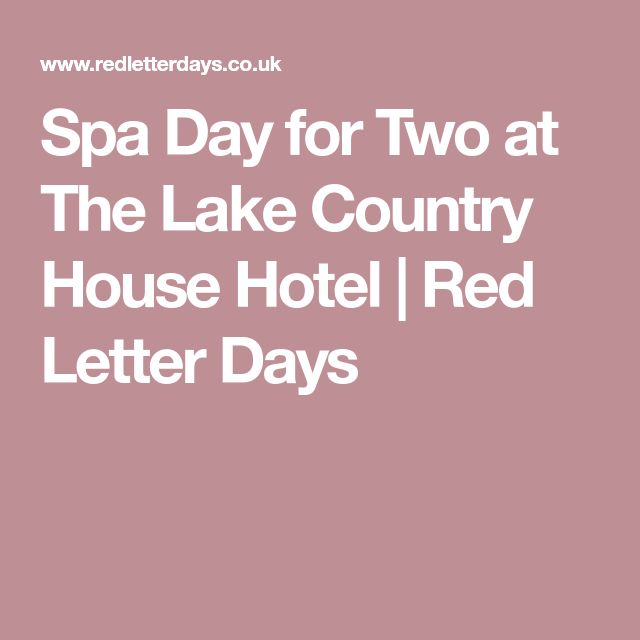 Spa Day for Two at The Lake Country House Hotel | Red Letter Days