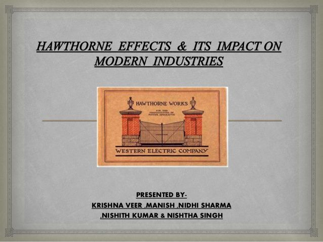 Hawthorne Experiment Effect & Impact on Modern Industry