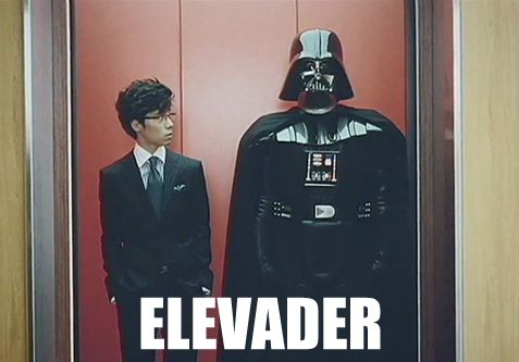 "Bystander: ""What floor?"", Vader: ""Dark Side please"""