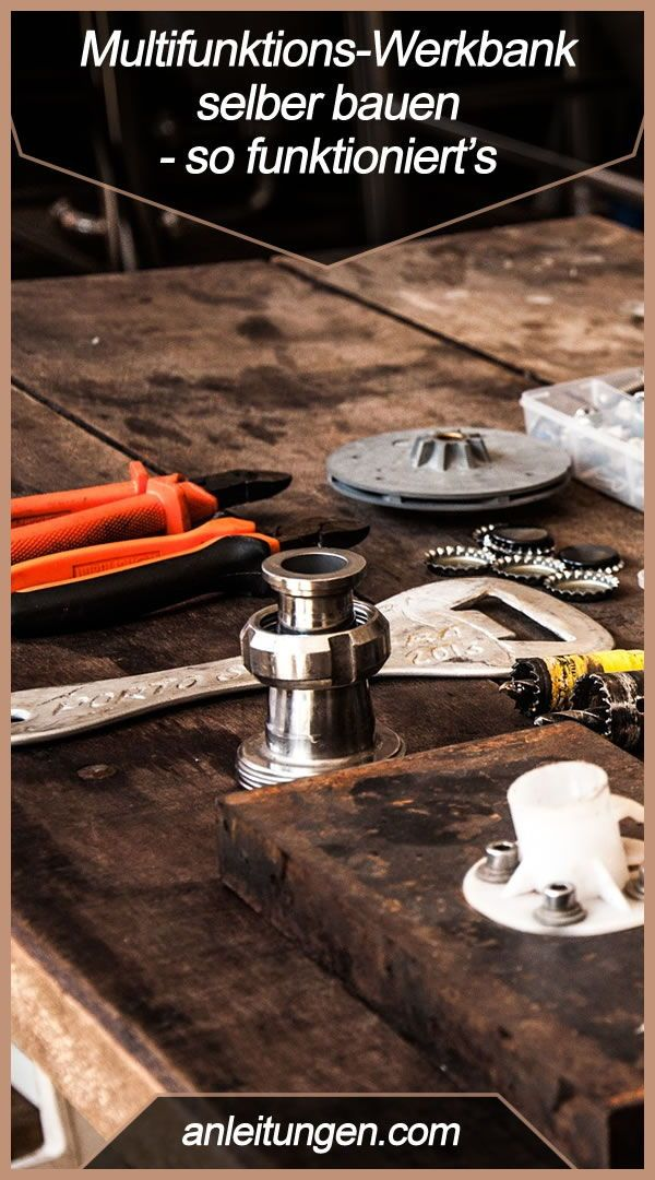 Build your own multifunctional workbench – If you want to …
