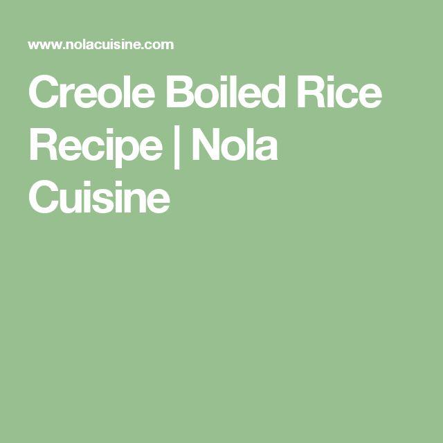 Creole Boiled Rice Recipe   Nola Cuisine